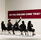 DO YOU DREAMS COME TRUE?初回盤(DVD付) 画像