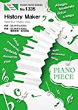 ピアノピースPP1335 History Maker/DEAN FUJIOKA (ピアノソロ・ピアノ&ヴォーカル) ~アニメ『ユーリ!!! on ICE』オープニングテーマ フェアリー