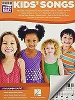 Kids' Songs (Super Easy Songbook)