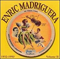 The Minute Samba by Enric Madriguera (2003-11-18)