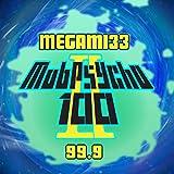99.9 (Mob Psycho 100 II)