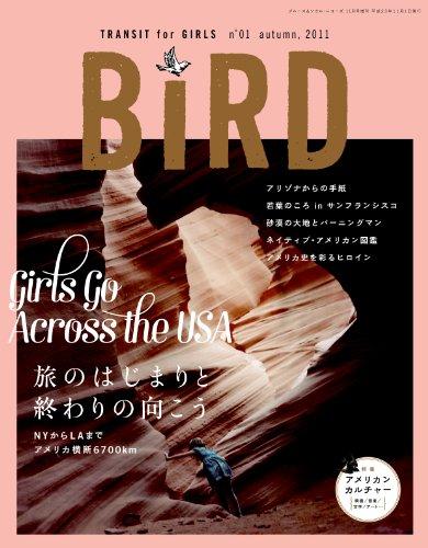 Bird TRANSIT for girls 2011年 10月号 [雑誌]の詳細を見る