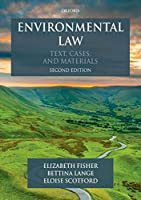 Environmental Law: Text, Cases and Materials (Text, Cases, and Materials)