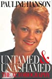 Untamed and Unashamed: The Autobiography
