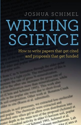 Download Writing Science: How to Write Papers That Get Cited and Proposals That Get Funded 0199760241