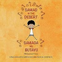 Samad in the Desert: English-Kinyarwanda Bilingual Edition