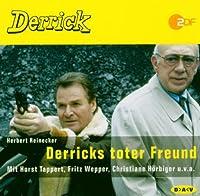 Derrick Derricks Toter Freund