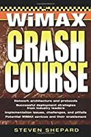 WiMAX Crash Course
