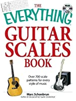 The Everything Guitar Scales Book with CD: Over 700 scale patterns for every style of music (Everything®)