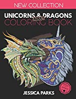 Unicorns and Dragons Coloring Book: Stress Relieving Unicorn And Dragon Designs For Anger Release, Adult Relaxation And Meditation (Adult Coloring Books by BRH OU)