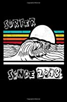 Surfer Since 2018 Journal Surf Gift: Diary, Lined Notebook / Journal Birthday Surf Gift, 120 Pages, 6x9, Soft Cover, Matte Finish