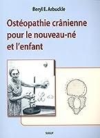 Osteopathie cranienne pour le nouveau-ne et l'enfant