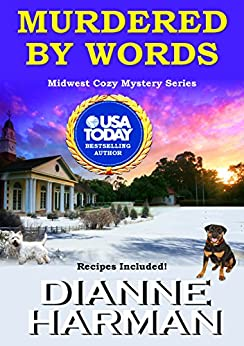 Murdered by Words: Midwest Cozy Mystery Series by [Harman, Dianne]