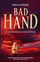 Bad Hand: Fletcher Christian: The Last Piece of the Puzzle