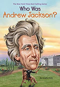 Who Was Andrew Jackson? (Who Was?) by [Yacka, Douglas]