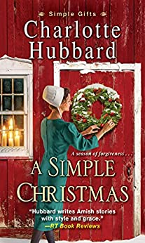 A Simple Christmas (Simple Gifts Book 3) by [Hubbard, Charlotte]