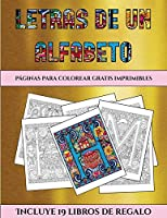 Páginas para colorear gratis imprimibles (Letras de un alfabeto inventado): Este libro contiene 36 láminas para colorear que se pueden usar para pintarlas, enmarcarlas y / o meditar con ellas. Puede fotocopiarse, imprimirse y descargarse en PDF e incluye