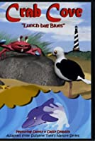 """Crab Cove """"Lunch-bag Blues"""" (Suzanne Tate's Nature Series)"""