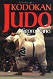 英文版 講道館柔道 - Kodokan Judo: The Essential Guide to Judoby Its Founder
