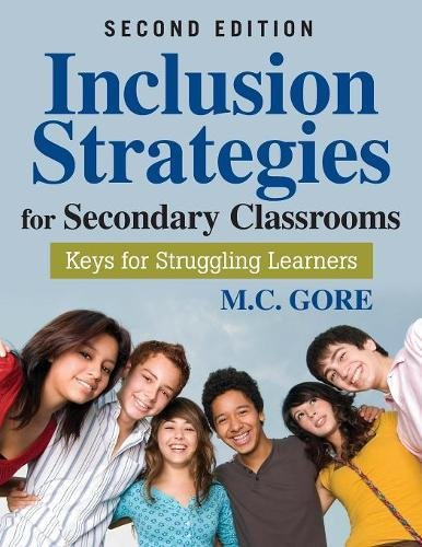 Download Inclusion Strategies for Secondary Classrooms: Keys for Struggling Learners 1412975441