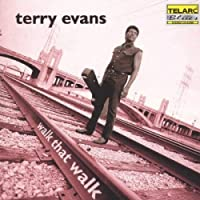 Walk that Walk by Terry Evans (2000-02-22)
