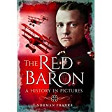 Red Baron: A History in Pictures