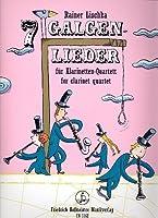 7 Galgenlieder fuer 4 Klarinetten: fuer Klarinette quartett / for clarinet quartet