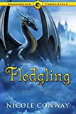 Fledgling (Dargonrider Chronicles Book 1) (English Edition)
