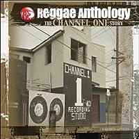Channel One Story: Reggae Anthology (3LP) [12 inch Analog]