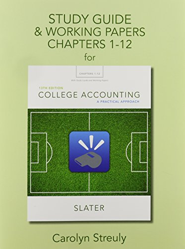 Download Study Guide & Working Papers for College Accounting: A Practical Approach, Chapters 1-12 0133791505