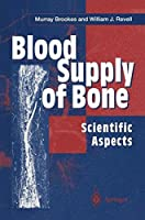 Blood Supply of Bone: Scientific Aspects