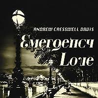 Emergency Love by Andrew Cresswell Davis