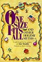 One Size Fits All and Other Holiday Myth: A Walk Through the Four Seasons