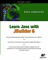Learn Java with JBuilder 6 (Expert's Voice)