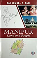 Manipur - Land and People