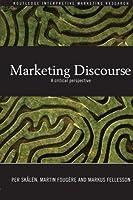 Marketing Discourse (Routledge Interpretive Marketing Research)