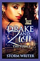 Drake & Zion: The Finale