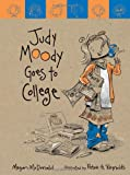 Judy Moody Goes to College (Book #8)