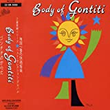 BODY OF GONTITI 画像