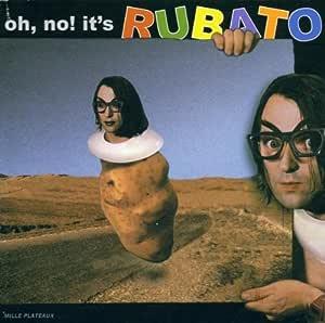 Oh No! It's Rubato