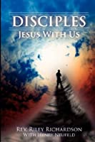 Discipleship: Jesus With Us