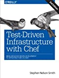 Test-Driven Infrastructure with Chef: Bring Behavior-Driven Development to Infrastructure as Code (English Edition)