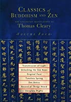 Classics of Buddhism and Zen, Volume Four: The Collected Translations of Thomas Cleary by Thomas Cleary(2005-04-12)