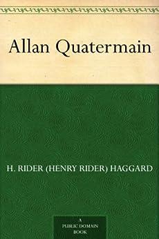 [Haggard, H. Rider (Henry Rider)]のAllan Quatermain