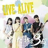 LIVE ALIVE~アレスホーム~