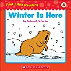 First Little Readers: Winter Is Here (Level A)