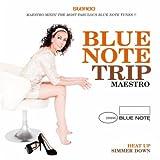Blue Note Trip Maestro