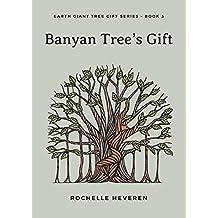 Banyan Tree's Gift