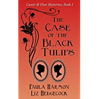 The Case of the Black Tulips (Caster & Fleet Mysteries Book 1) (English Edition)