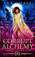 Royals of Villain Academy 5: Corrupt Alchemy